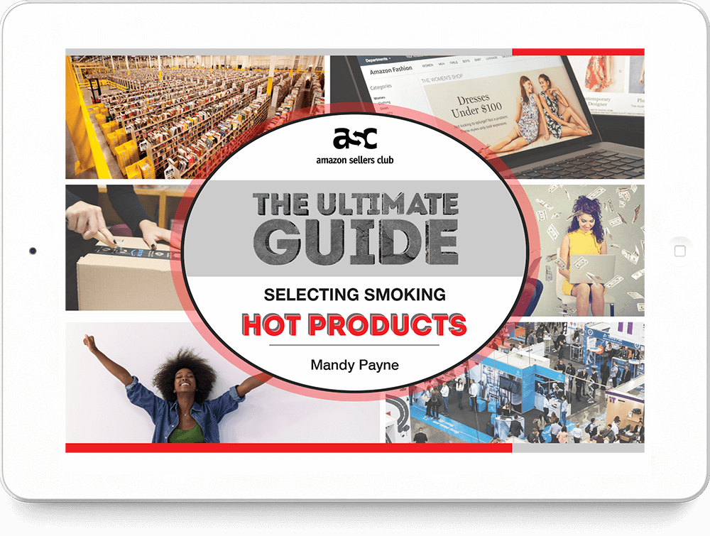 THE ULTIMATE GUIDE – Selecting HOT Products